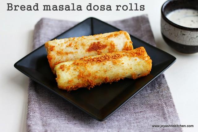 Bread masala- dosa rolls