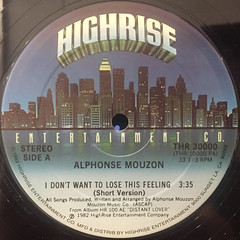 ALPHONSE MOUZON:I DON'T WANT TO LOSE THIS FEELING(LABEL SIDE-A)