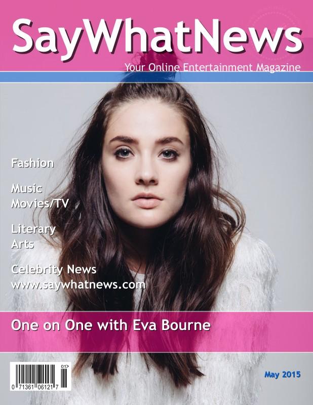 Eva Bourne SayWhatNews May2015 cover