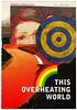 This Overheating World