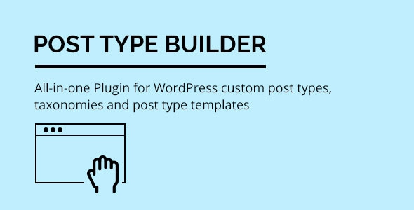 Post Type Builder v1.3.4 – WordPress Custom Post Types
