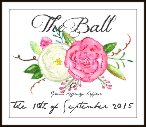 The Ball - A Grand Regency Affair!