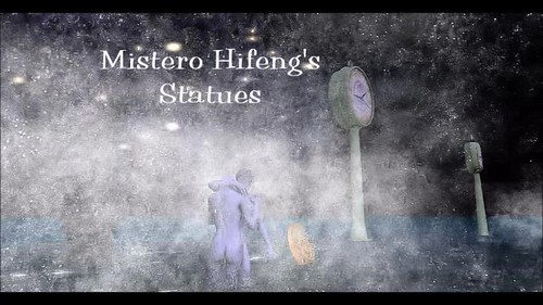 Mistero Hifeng's statues