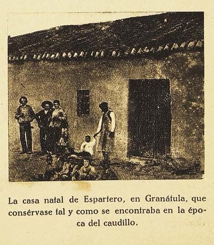 La casa natal de Espartero, en Granátula, que consérvase tal y como se encontraba en época del caudillo.