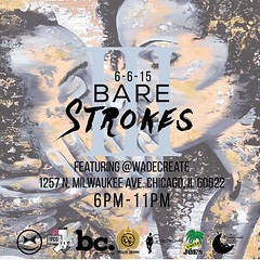 6.6.15 | BARE STROKES III | 10 artists | live body painting | 15 models | open bar | free food | special giveaways | and more!!!   6:00 - 11:00 PM 1257 N. Milwaukee Ave Chicago IL 60622  •••Tickets on sale via Eventbrite•••  of course, i chose to body pai