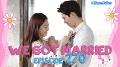 We Got Married Ep.270