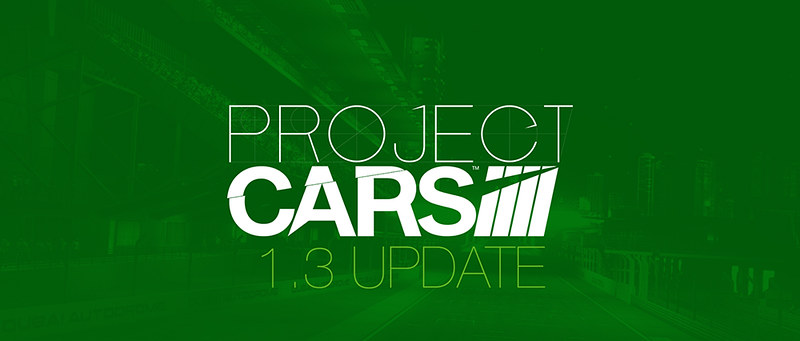 Update 1.3 for Xbox One version of Project CARS