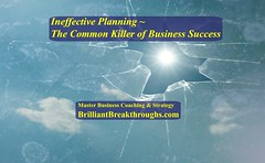 Ineffective Planning-The Common Killer of Business Success