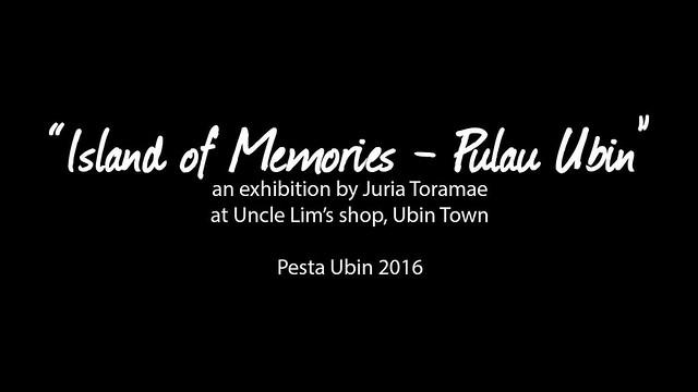 Island of Memories - Pulau Ubin