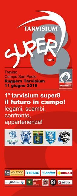 Tarvisium Super 8
