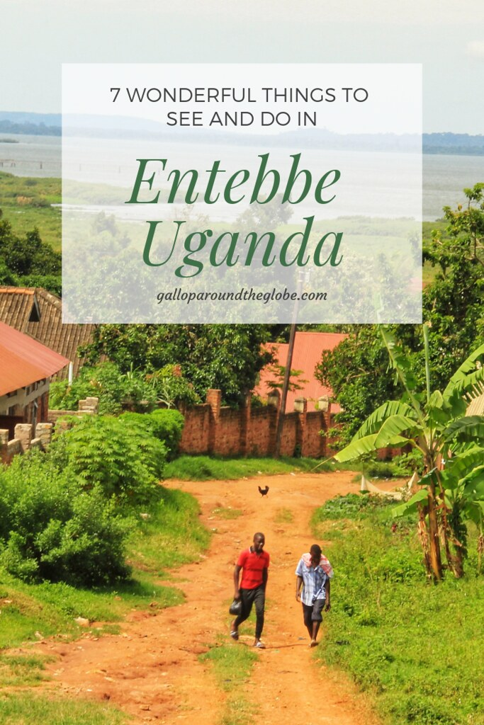 7 Wonderful Things to See and Do in Entebbe, Uganda | Gallop Around The Globe