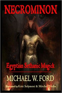 Necrominon: Egyptian Sethanic Magick - Michael W Ford