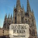 La catedral de Burgos. Patrimonio de la Humanidad