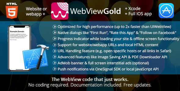 WebViewGold for iOS v5.2 - WebView URL/HTML to iOS app + Push, URL Handling, APIs & much more!