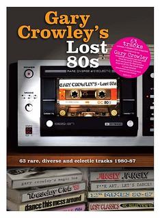 Gary Crowley's Lost 80s