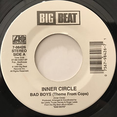 INNER CIRCLE:BAD BOYS(THEME FROM COPS)(LABEL SIDE-A)