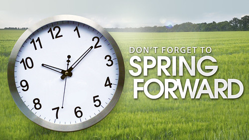 Spring Forward TODAY with Daylight Savings Time