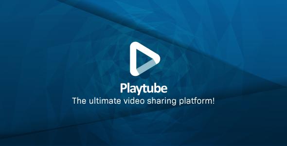 PlayTube v1.7.1 - The Ultimate PHP Video CMS & Video Sharing Platform