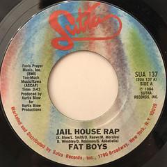 FAT BOYS:JAIL HOUSE RAP(LABEL SIDE-A)