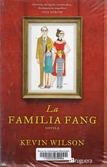 Kevin Wilson, La familia Fang