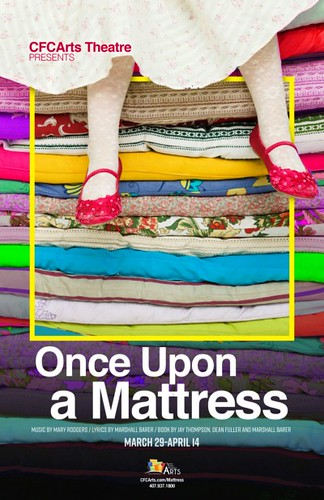 """Once Upon a Mattress"" Presented by CFCArts Theatre"