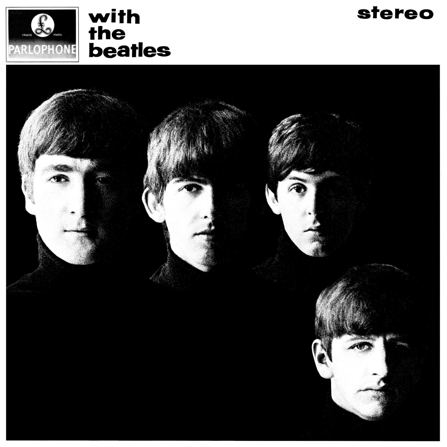 The Beatles - With The Beatles (November 22, 1963 - Parlophone UK)