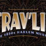 Travlin' - The 1930s Harlem Musical -