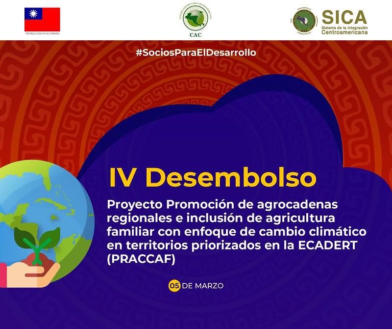 IV Desembolso proyecto promoción de agrocadenas regionales e inclusión de agricultura familiar con enfoque de cambio climático en territorios priorizados en la ECADERT (PRACCAF)