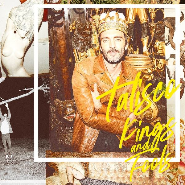 Talisco - Kings And Fools
