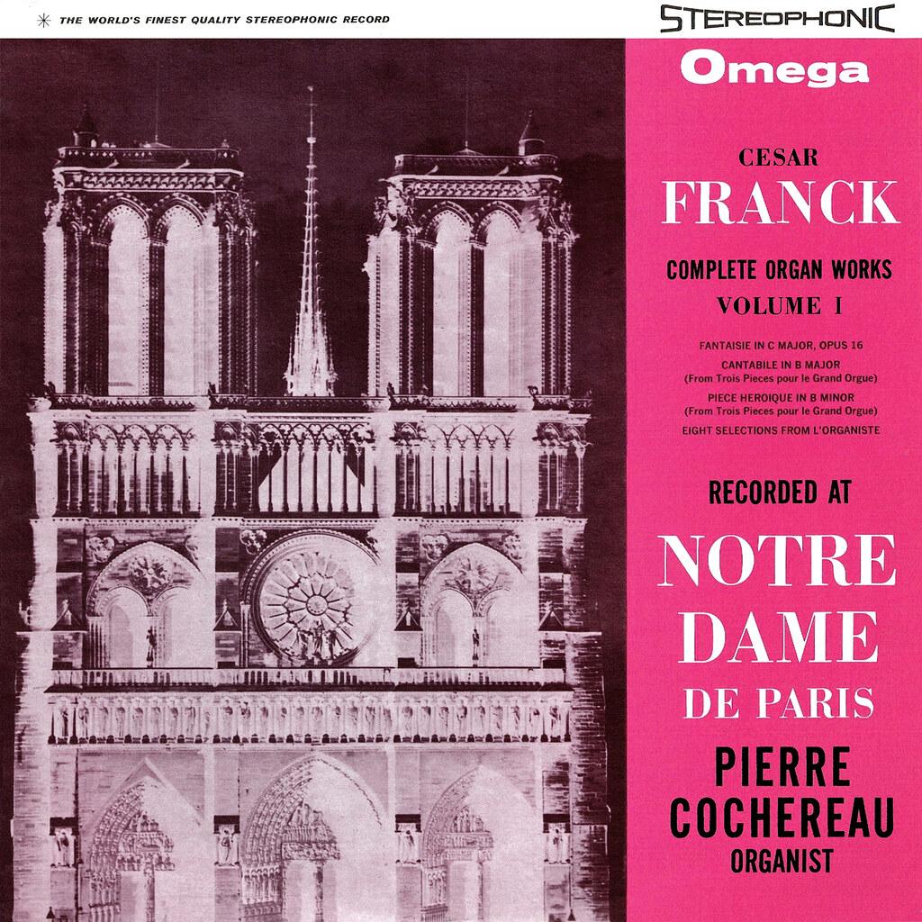 César Franck, Pierre Cochereau - Complete Organ Works Volume 1