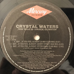 CRYSTAL WATERS:SAY...IF YOU FEEL ALRIGHT(LABEL SIDE-B)