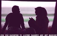 Dua For Daughter To Listen Parents And Get Married