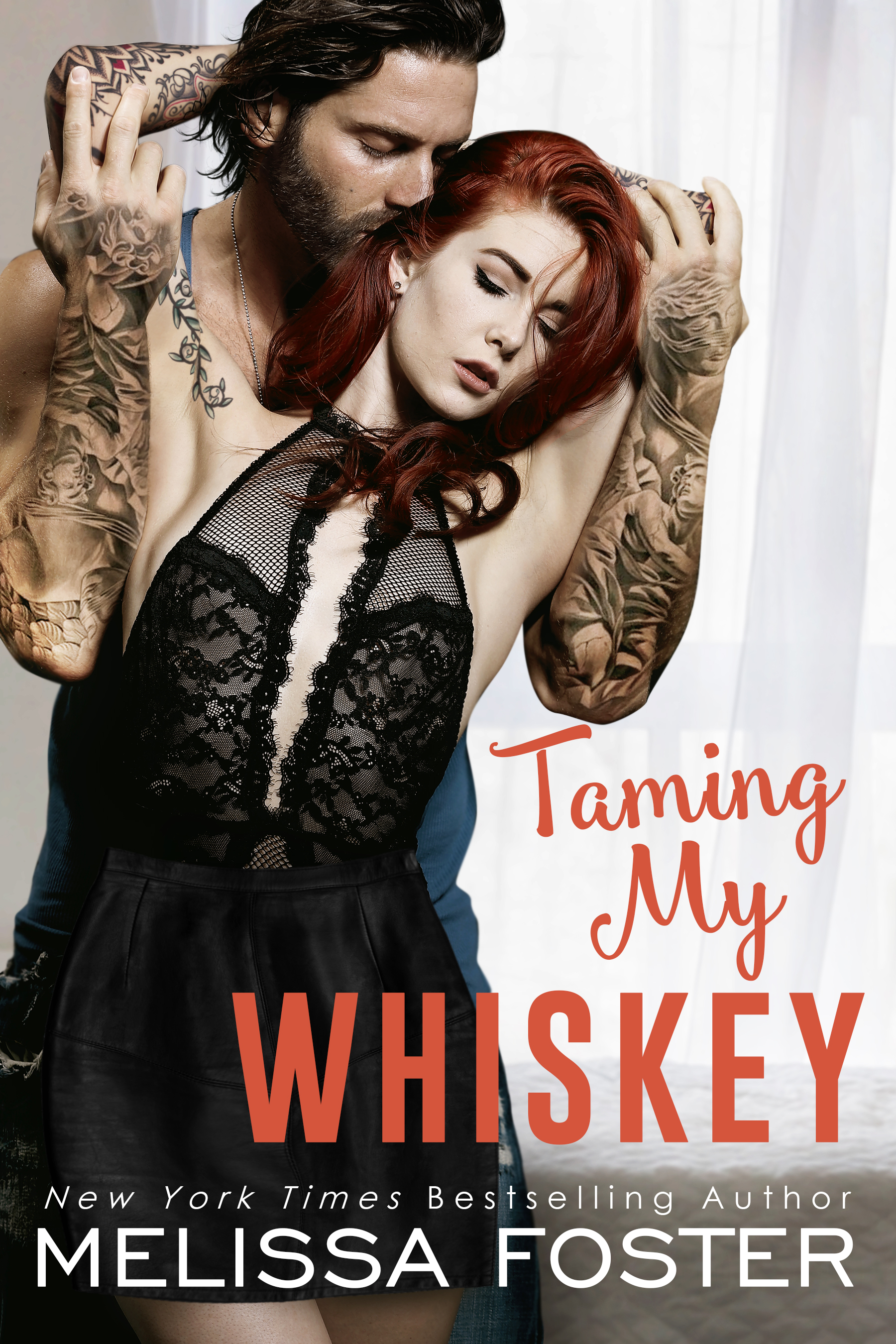 Taming My Whiskey Melissa Foster