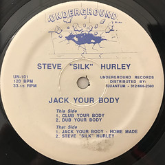 STEVE SILK HURLEY:JACK YOUR BODY(LABEL SIDE-A)