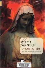 Mireia Vancells, Lhome de Déu