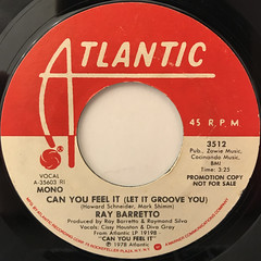RAY BARRETTO:CAN YOU FEEL IT(LET IT GROOVE YOU)(LABEL SIDE-B)
