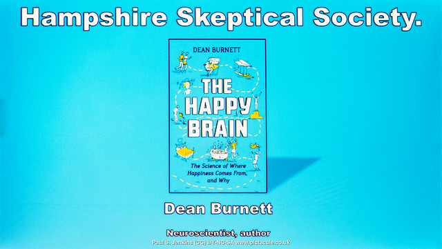 How does happiness work in the brain? - Dr Dean Burnett - Winchester Skeptics - 2019-02-20