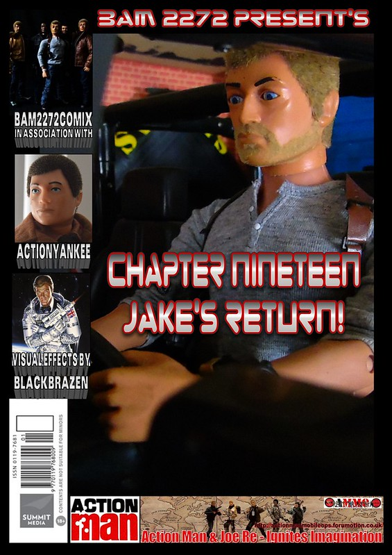 BAM2272 Presents - An Old Face Returns! Chapter Nineteen - Jake's Return 46124245504_130d12e229_c