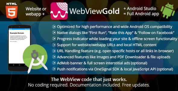 WebViewGold for Android v2.4 - WebView URL/HTML to Android app + Push, URL Handling, APIs & much more!