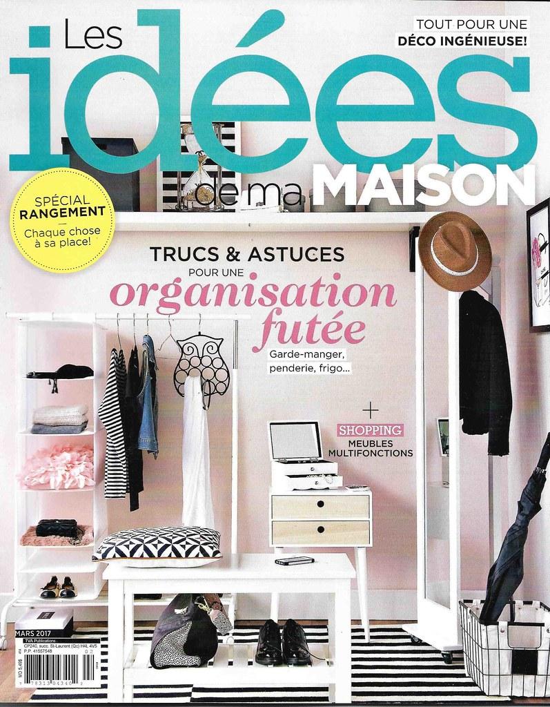 Les Idées De Ma Maison No 340 Mars 2017 J Trempe 3 810