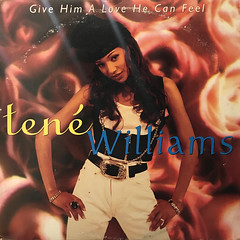 TENE WILLIAMS:GIVE HIM A LOVE HE CAN FEEL(JACKET A)