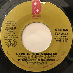 MFSB FEATURING THE THREE DEGREES:LOVE IS THE MESSAGE(LABEL SIDE-A)