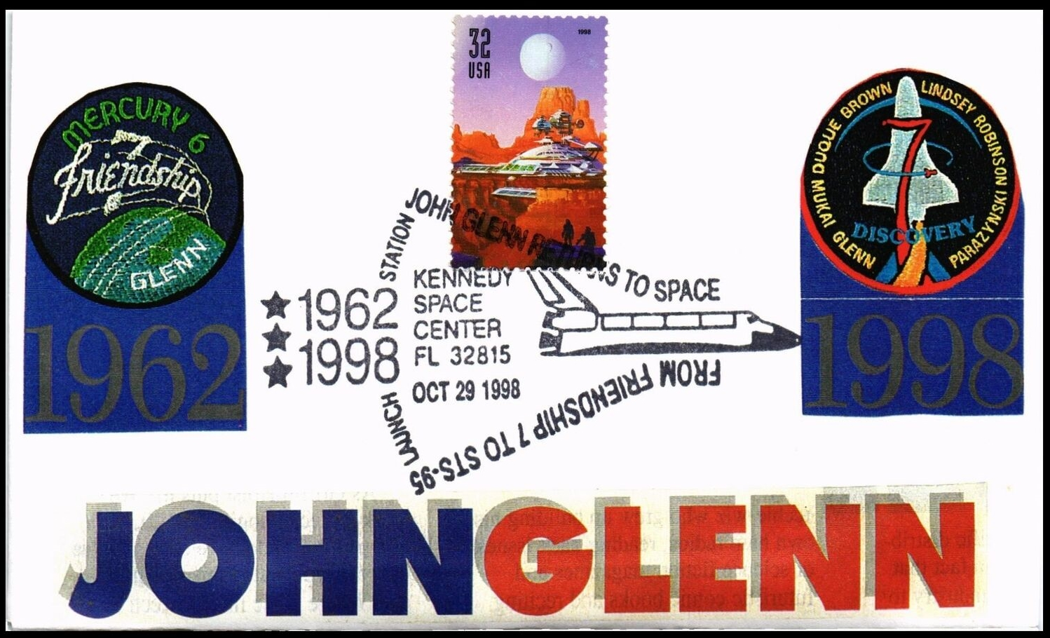 Launch day cover marking John Glenn's return to space on October 29, 1998.