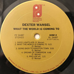 DEXTER WANSEL:WHAT THE WORLD IS COMING TO(LABEL SIDE-B)