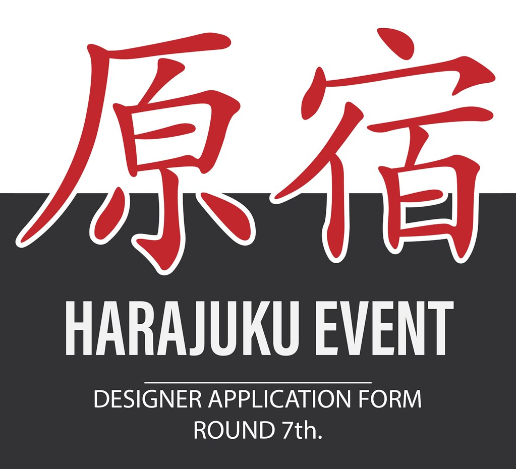 Harajuku 原宿 Event – 7th Round App