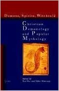 Christian Demonology and Popular Mythology (Demons, Spirits, Witches, Vol. 2) - Gabor Klaniczay (Ed.), Eva Pocs (Ed. )