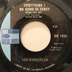 LOU DONALDSON:EVERYTHING I DO GONH BE FUNKY(FROM NOW ON)(LABEL SIDE-A)