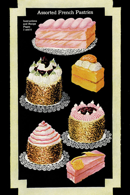 Französische Pâtisserie - Meisterwerke der Konditorkunst ... Torten und Törtchen, Pralinen, Macarons und Meringues ... aus einem alten Backbuch