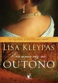 2-Era uma Vez no Outono - As Quatro Estações do Amor #2 - Lisa Kleypas