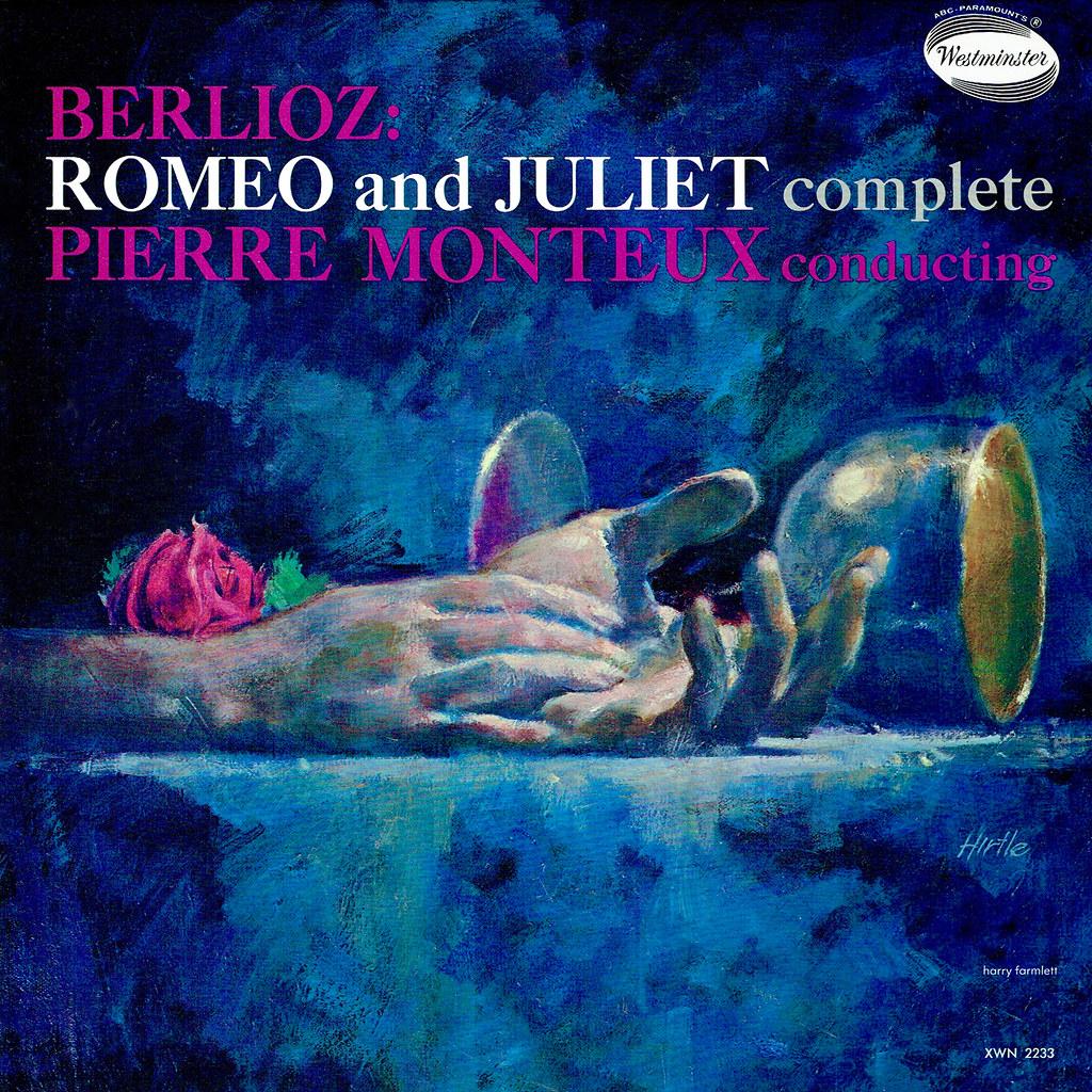 Pierre Monteux, Hector Berlioz - Romeo and Juliet